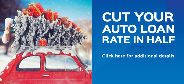 Cut your auto loan rate in half - Click for details