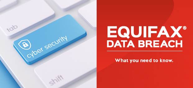 Equifax Data Breach - What you need to know.