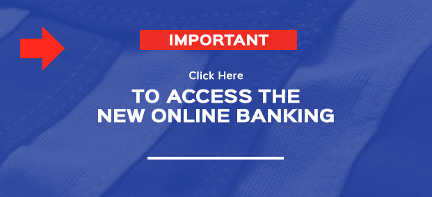 Click to access the NEW ONLINE BANKING